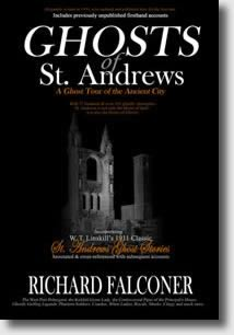 Ghosts of St Andrews by Richard Falconer