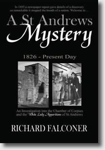 A St Andrews Mystery by Richard Falconer